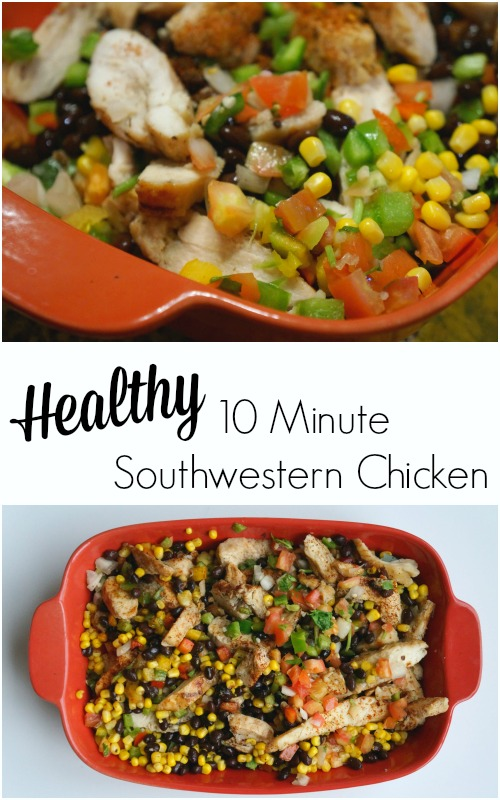 Healthy 10 minute southwester chicken meal - They won't even mind the all the veggies!