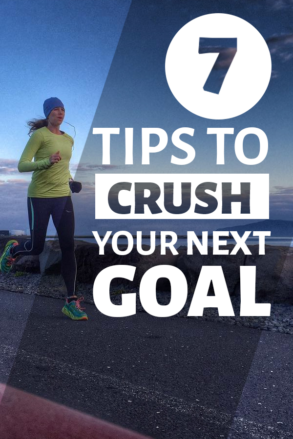 7 Tips to crush your next running goal - tips from the experts who have been there and run that