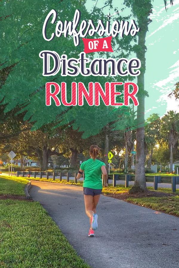 Hilarious confessions of a distance runner - can you relate?