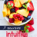 Does Intuitive Eating Scare You? 3 Easy Strategies to Get Started