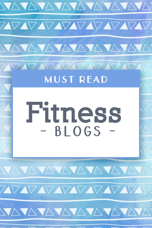 Top Fitness Blogs - a list of who is actively putting out great content