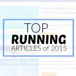 Get A Head Start on 2016 with Top Running Articles of 2015