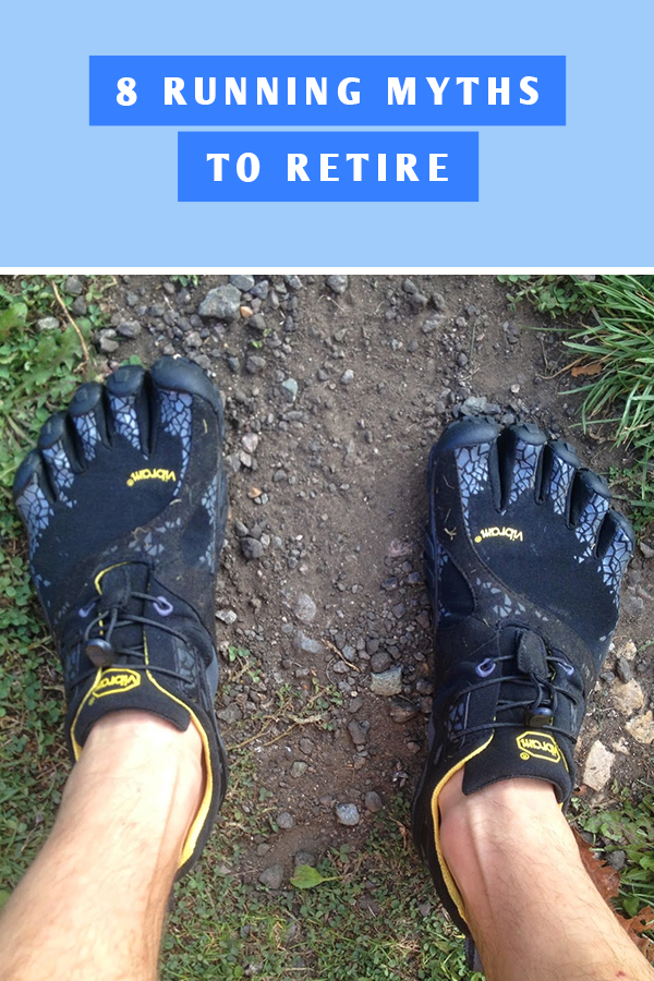 8 Running Myths to retire - is running bad for your kness, do you have to hit the wall or run barefoot?
