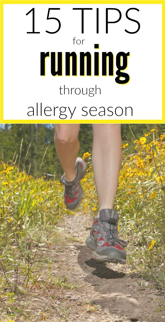 15 Tips For Running Through Allergy Season - easy ways to alleviate the itching and sneezing of seasonal allergies