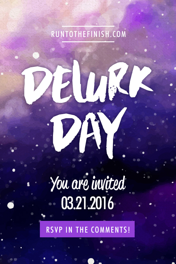 Invitation to Delurk and join the fun