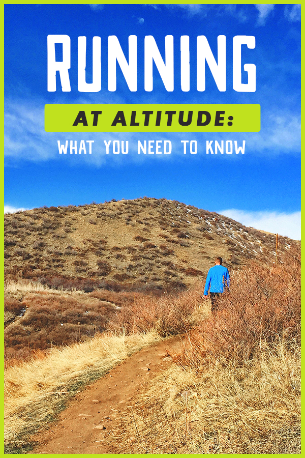 Running at Altitude - How it effects your body, your pace and more