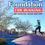 Building A Strong Foundation for Running
