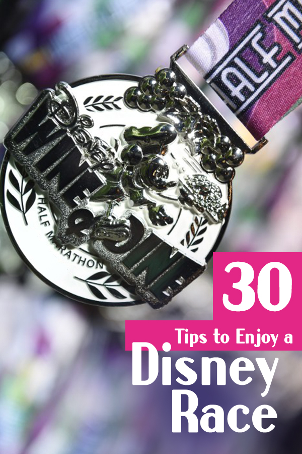 30 Tips to Enjoy A RunDisney race - from registration to race day, what you need to know