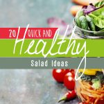 20 Quick, Healthy and Creative Salad Ideas for Lunch