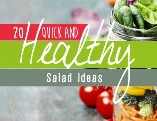 20 quick and healthy salad ideas - break out of your rut with these easy at home lunch recipes and dressing recipes too