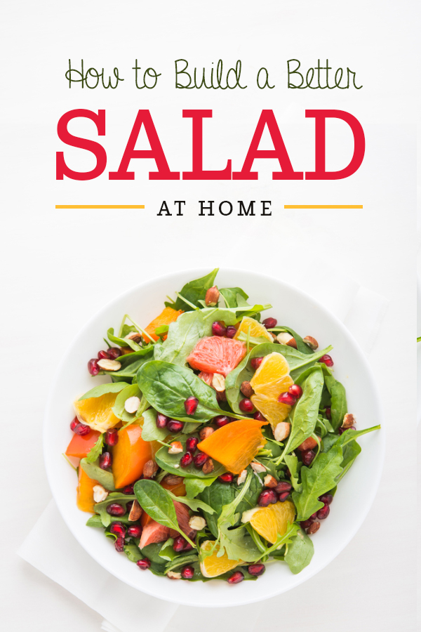 Recipes and tips to build a more filling, healthy and delicious salad at home