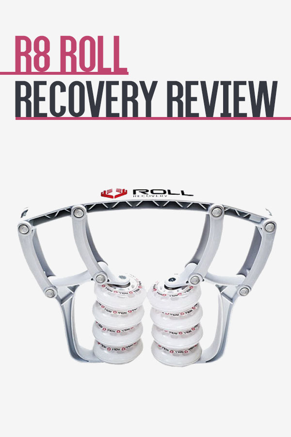 R8 Roll Recovery Review
