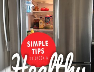 Simple tips to stock a healthy fridge - easy meal ingredients