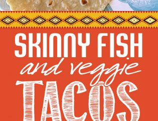 Skinny Fish Tacos - Tons of veggies, packed with flavor and a healthy recipe for dinner that everyone will love. Gluten free, dairy free