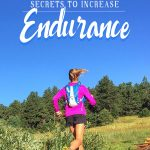 Secrets to Increase Running Endurance: Get Past the Sucking Wind