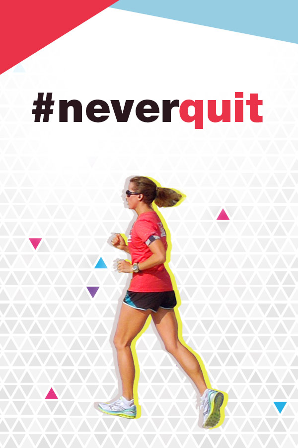 Join me in the #neverquit movement