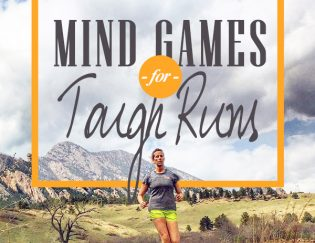 Mind Games for Tough Runs: How Others Push Through Mental Barriers