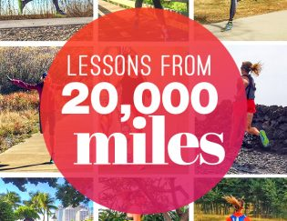 Life Lessons Running Over 20,000 Miles Has Taught Me