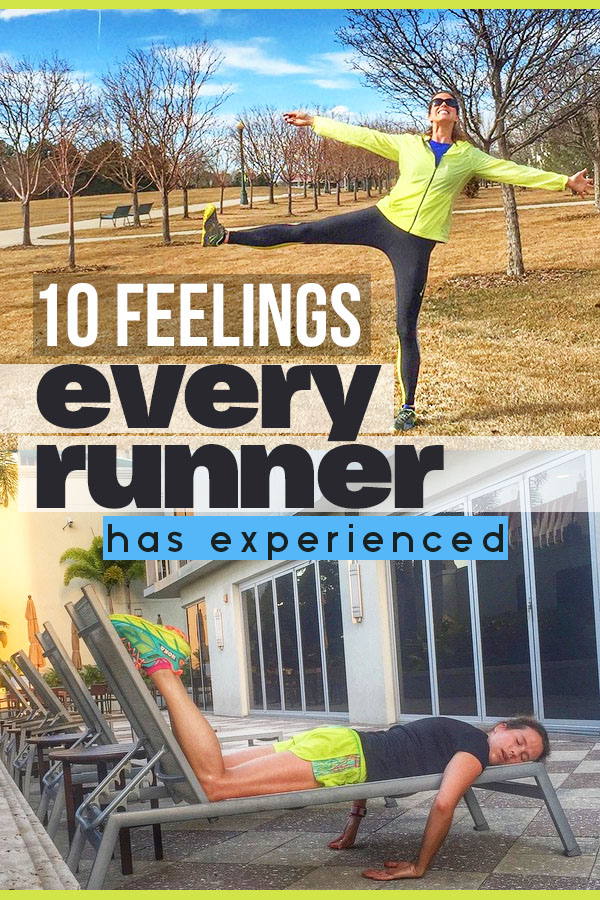 10 Feelings Every Runner Has Experienced at least once - a hiliarious look at our running lives