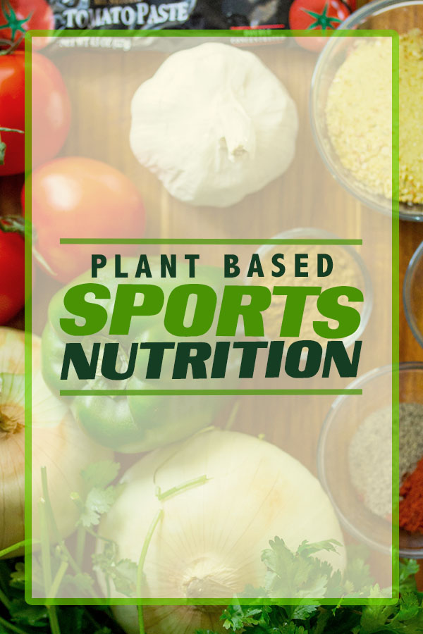 Plant Based Sports Nutrition - plant based recipe ideas