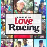 13 Reasons to Run a Race and Maybe Just Fall in Love with It