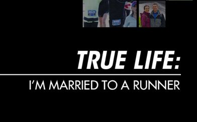 True Life: I'm Married to a Runner