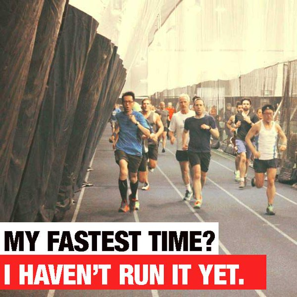 My fastest time, I haven't run it yet! - click for more reasons to love racing