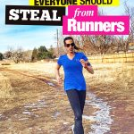 Steal These 5 Things from Runners to Achieve More in Life