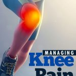 Uncommon Knee Pain Relief Techniques: PRP, Myokinesthetics, Dry Needling