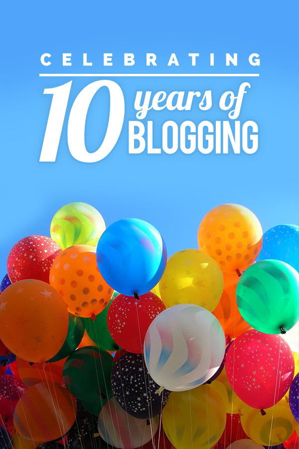 Celebrating 10 Years Blogging