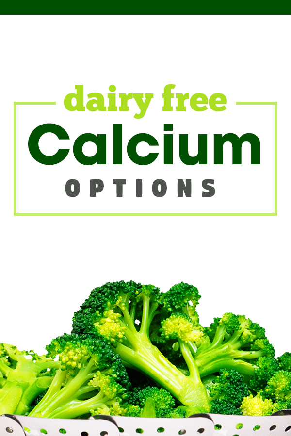 Dairy Free Calcium Options