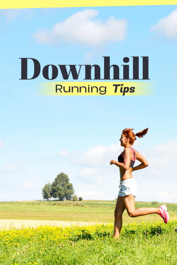Downhill Running: Tips to Save Your Knees and Quads