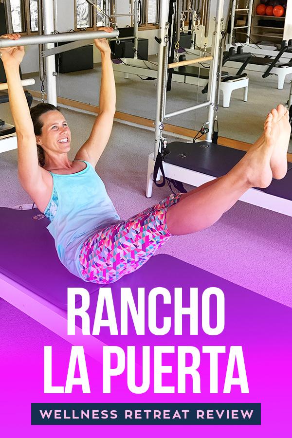 Need a healthy vacation? Checkout my time at Rancho La Puerta wellness resort