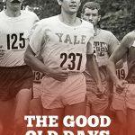 The Good Old Running Days Sucked