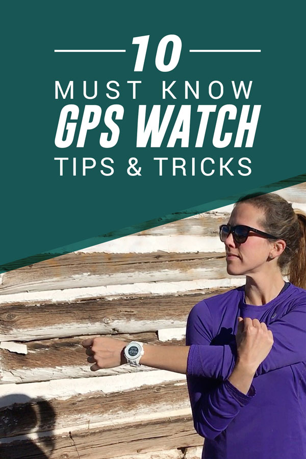 GPS Wath Tips and Tricks every runner should know