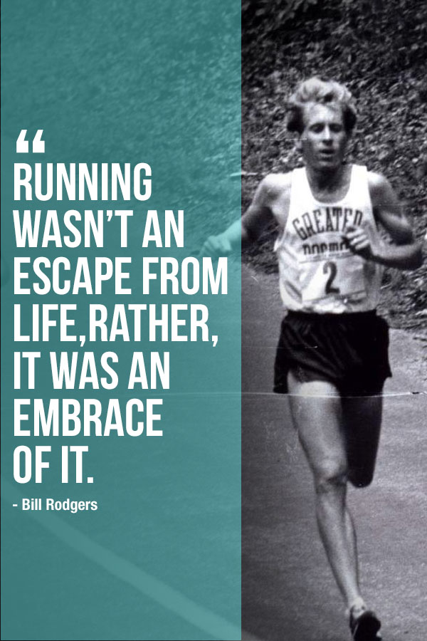 bill rodgers quote