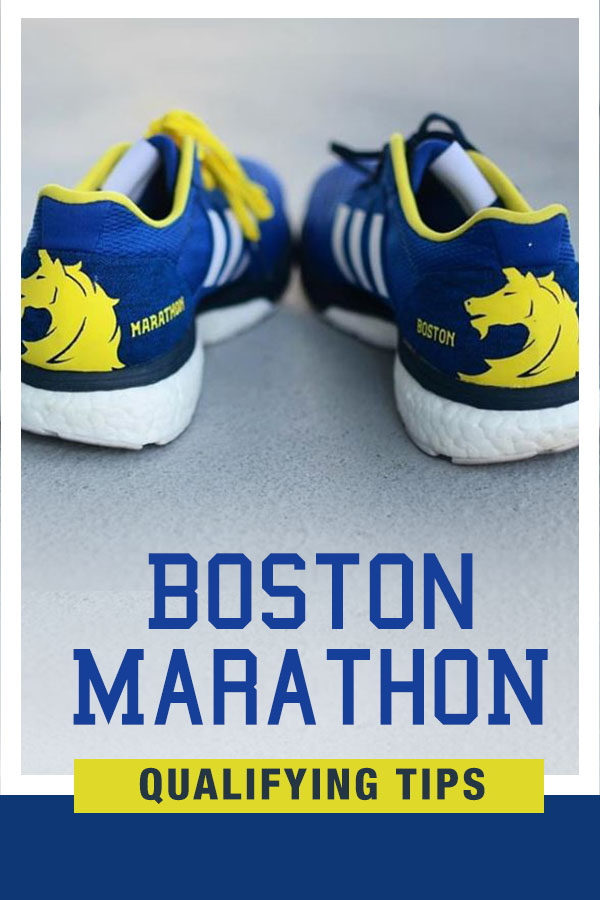 Boston Marathon Qualifying Tips