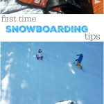 First Time Snowboarding Tips: What I learned the hard way