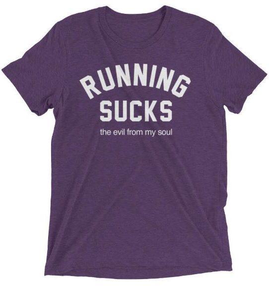 running sucks shirt