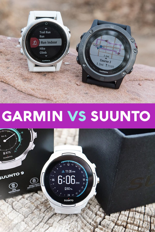 Suunto Vs Garmin How To Decide Which Gps Watch Is Better