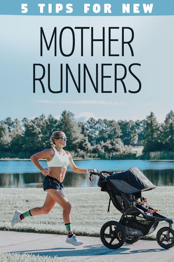 mother runner tips
