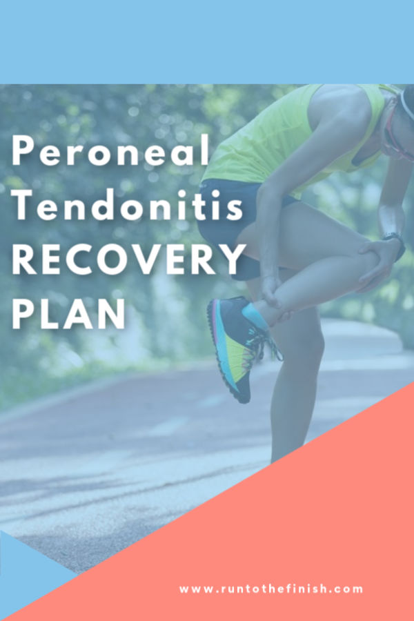 Peroneal Tendonitis Recovery