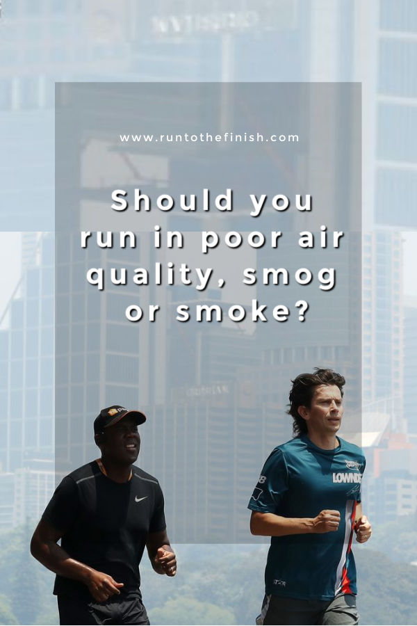 Running in Bad Air Quality
