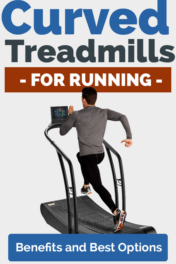 Curved Treadmills for Running