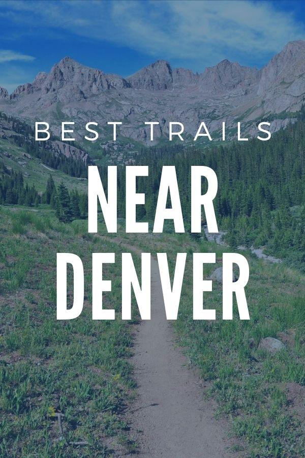 Best Trail near Denver