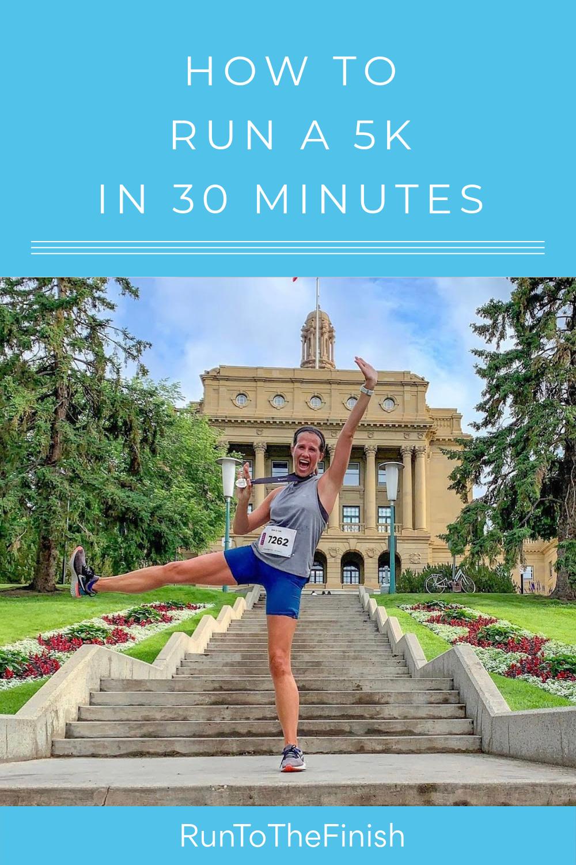 Run a 5K in 30 Minutes